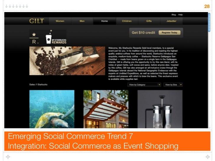 28     Emerging Social Commerce Trend 7 Integration: Social Commerce as Event Shopping