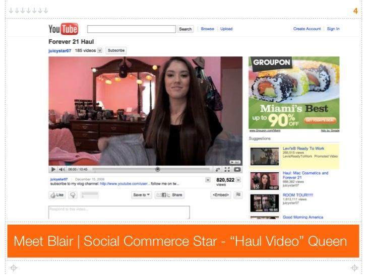 "4     Meet Blair | Social Commerce Star - ""Haul Video"" Queen"