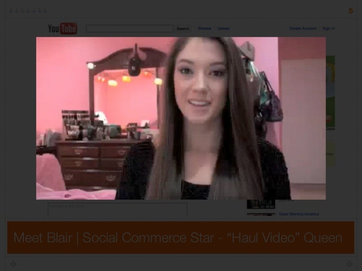 "5     Meet Blair | Social Commerce Star - ""Haul Video"" Queen"