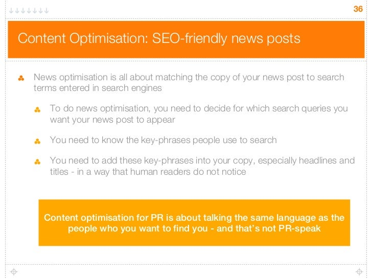 36Content Optimisation: SEO-friendly news posts  News optimisation is all about matching the copy of your news post to sea...
