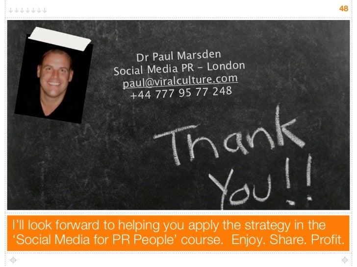 48                      Dr Paul Marsden                                         on                 So cial Media PR - Lond...