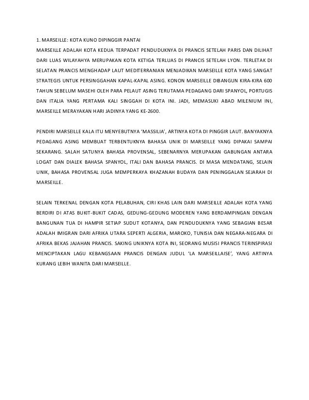1. MARSEILLE: KOTA KUNO DIPINGGIR PANTAI MARSEILLE ADALAH KOTA KEDUA TERPADAT PENDUDUKNYA DI PRANCIS SETELAH PARIS DAN DIL...