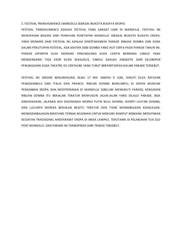 2. FESTIVAL TRANSHUMANCE (MARSEILLE SEBAGAI IBUKOTA BUDAYA EROPA) FESTIVAL TRANSHUMANCE ADALAH FESTIVAL YANG SANGAT UNIK D...