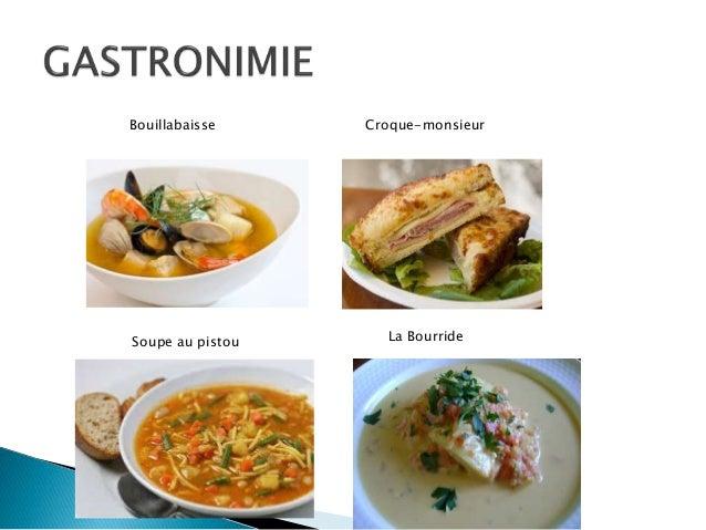 Bouillabaisse Croque-monsieur Soupe au pistou La Bourride