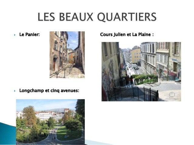  Le Panier: Cours Julien et La Plaine :  Longchamp et cinq avenues: