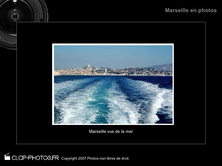Marseille vue de la mer Copyright 2007 Photos non libres de droit Marseille en photos
