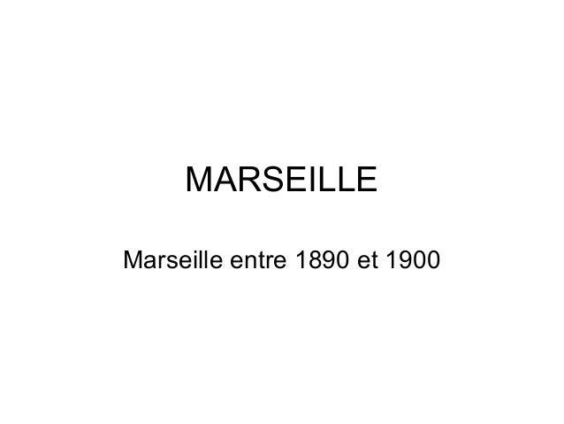 MARSEILLEMarseille entre 1890 et 1900