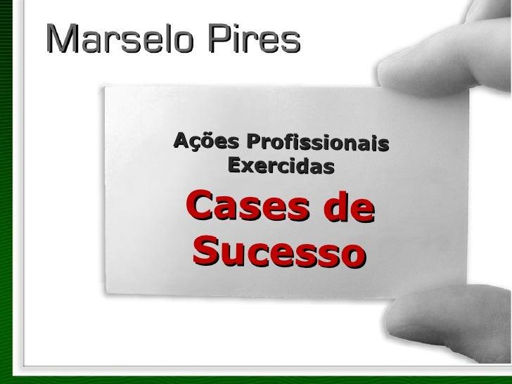 Ações Profissionais Exercidas Cases de Sucesso
