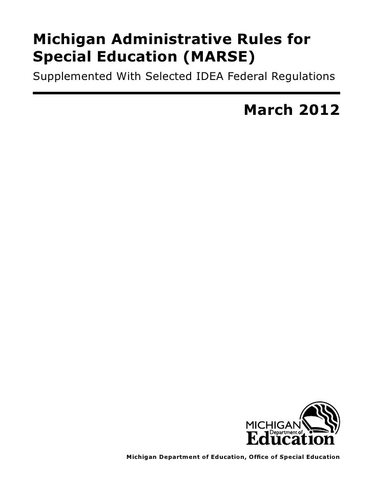 Michigan Administrative Rules forSpecial Education (MARSE)Supplemented With Selected IDEA Federal Regulations             ...