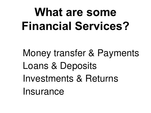 Where is there disruptive innovation? Loans & Deposits Money transfer & Payments Investments & Returns Insurance