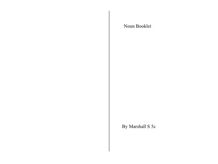 Noun Booklet By Marshall S 5c