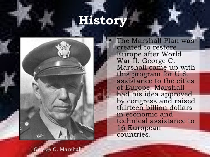george marshall and the mashall plan Full text and audio of george c marshall -- the marshall plan speech.