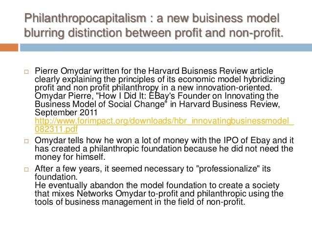 non profit capitalism What is a social business venture and is it change because i believe that the force of capitalism can be used to solve at one end and non-profit.
