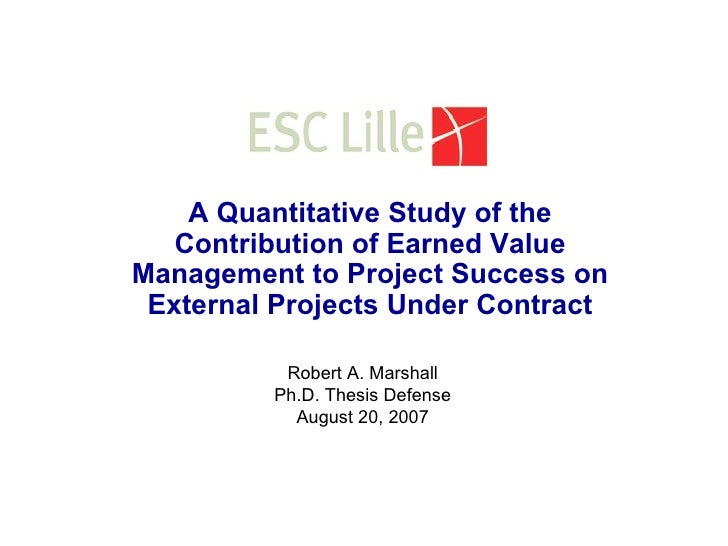 A Quantitative Study of the Contribution of Earned Value Management to Project Success on External Projects Under Contract...