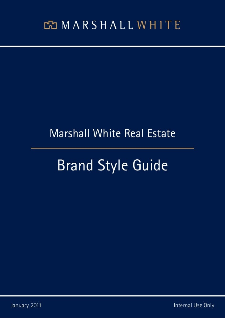 1. SECTION NAME                  Marshall White Real Estate                   Brand Style GuideJanuary 2011               ...