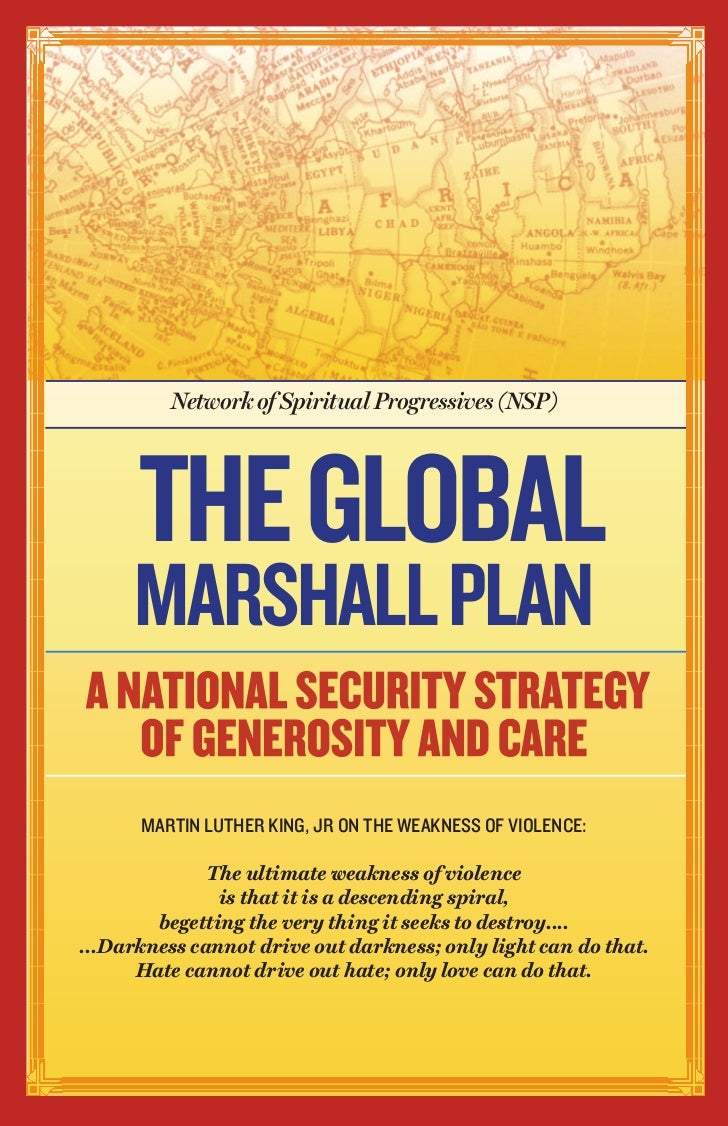 Network of Spiritual Progressives (NSP)      THE GLOBAL      MARSHALL PLAN      MARTIN LUTHER KING, JR ON THE WEAKNESS OF ...