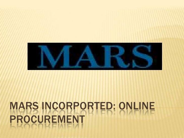 MARS INCORPORTED: ONLINE PROCUREMENT<br />