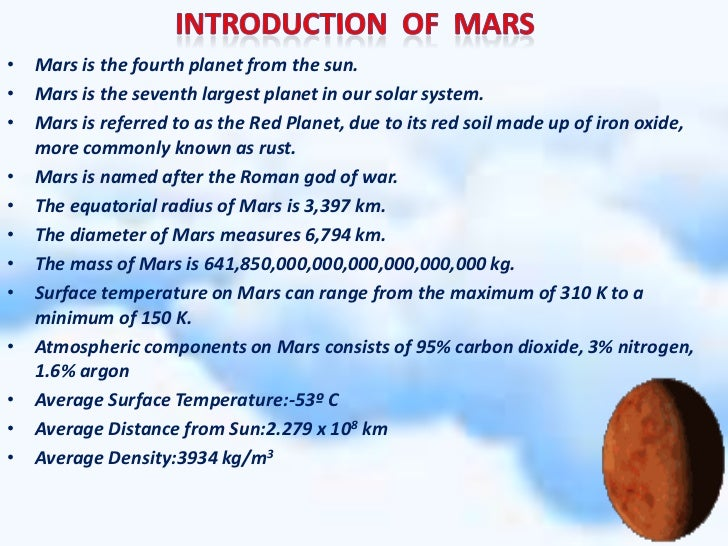 mars interesting facts Mars facts do you know much about mars well if not, read on for some facts about this fascinating planet mars is the only planet whose surface can be seen in detail from the earth.