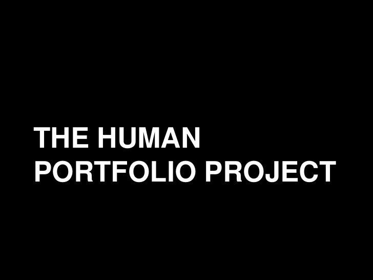 THE HUMANPORTFOLIO PROJECT