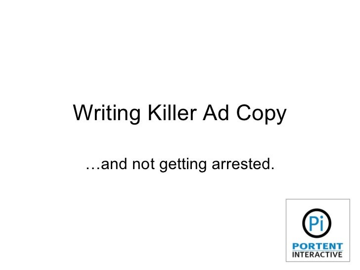 Writing Killer Ad Copy …and not getting arrested.