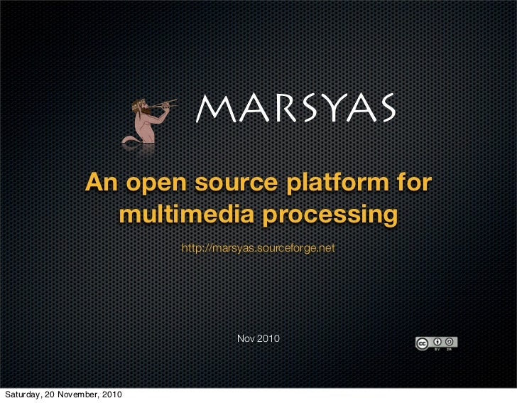 An open source platform for                    multimedia processing                              http://marsyas.sourcefor...