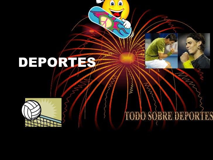 DEPORTES TODO SOBRE DEPORTES