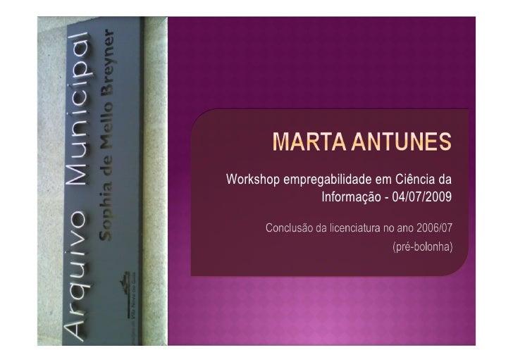 Workshop empregabilidade em Ciência da                Informação - 04/07/2009