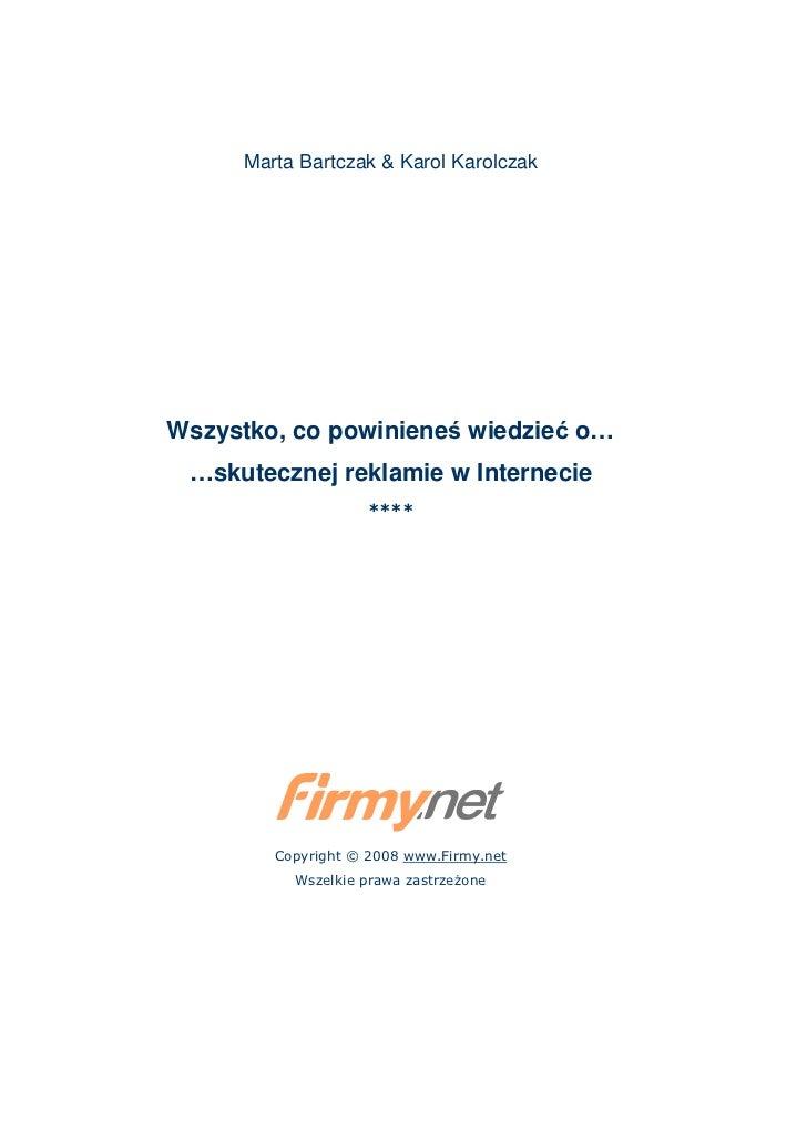 Marta Bartczak & Karol KarolczakWszystko, co powinieneś wiedzieć o… …skutecznej reklamie w Internecie                     ...