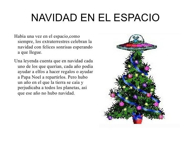 NAVIDAD EN EL ESPACIO Había una vez en el espacio,como siempre, los extraterrestres celebran la navidad  con felices sonri...
