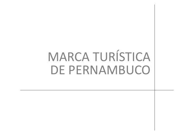 MARCA TURÍSTICADE PERNAMBUCO