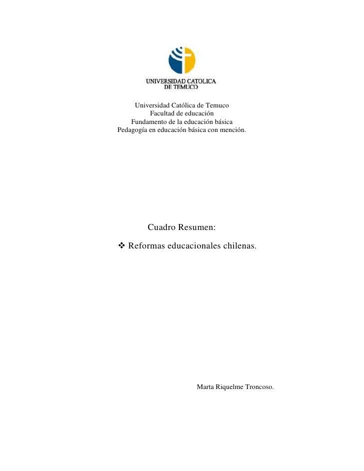 Universidad Católica de Temuco          Facultad de educación    Fundamento de la educación básicaPedagogía en educación b...