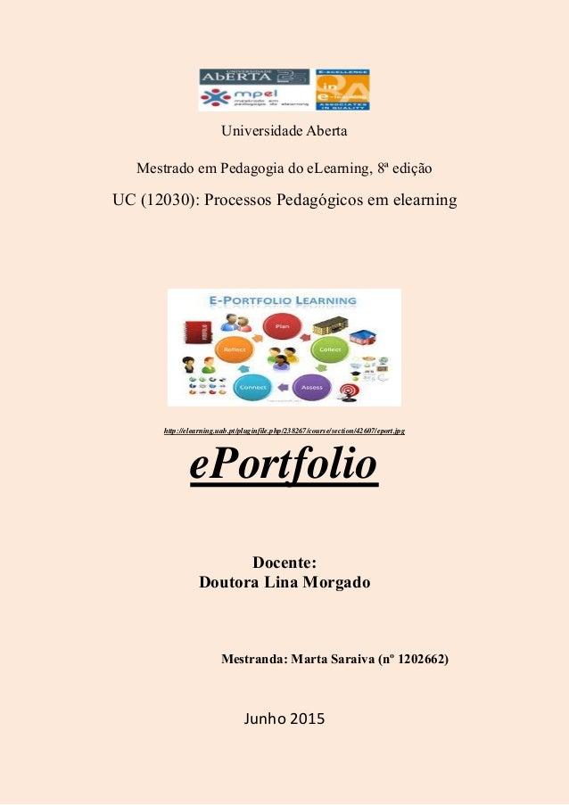 Universidade Aberta Mestrado em Pedagogia do eLearning, 8ª edição UC (12030): Processos Pedagógicos em elearning http://el...