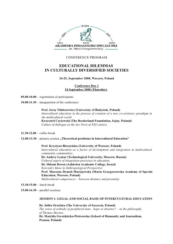CONFERENCE PROGRAM                         EDUCATIONAL DILEMMAS                   IN CULTURALLY DIVERSIFIED SOCIETIES     ...