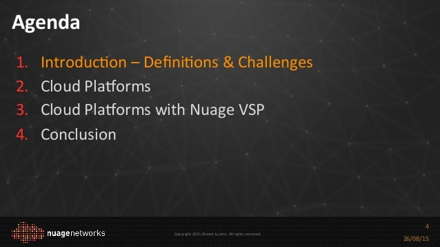 Nuage networks cloud platforms 101 and beyond for Openstack consul