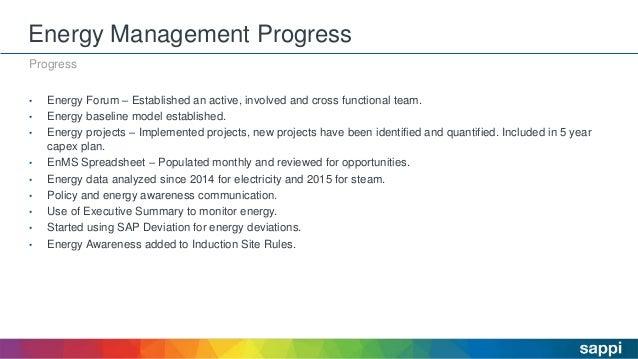 Energy Management Progress Progress • Energy Forum – Established an active, involved and cross functional team. • Energy b...