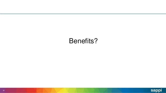 Benefits? 32