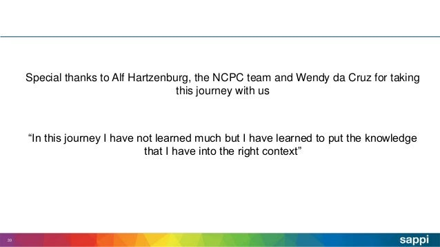 """Special thanks to Alf Hartzenburg, the NCPC team and Wendy da Cruz for taking this journey with us """"In this journey I have..."""