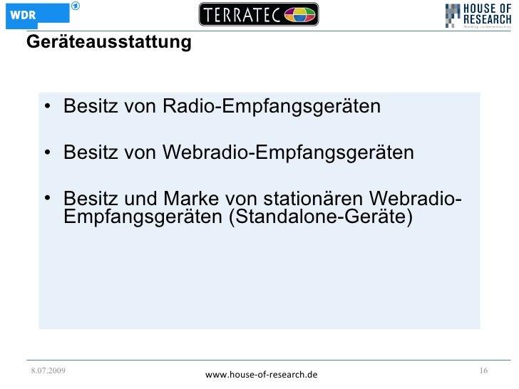 Geräteausstattung      • Besitz von Radio-Empfangsgeräten     • Besitz von Webradio-Empfangsgeräten     • Besitz und Marke...