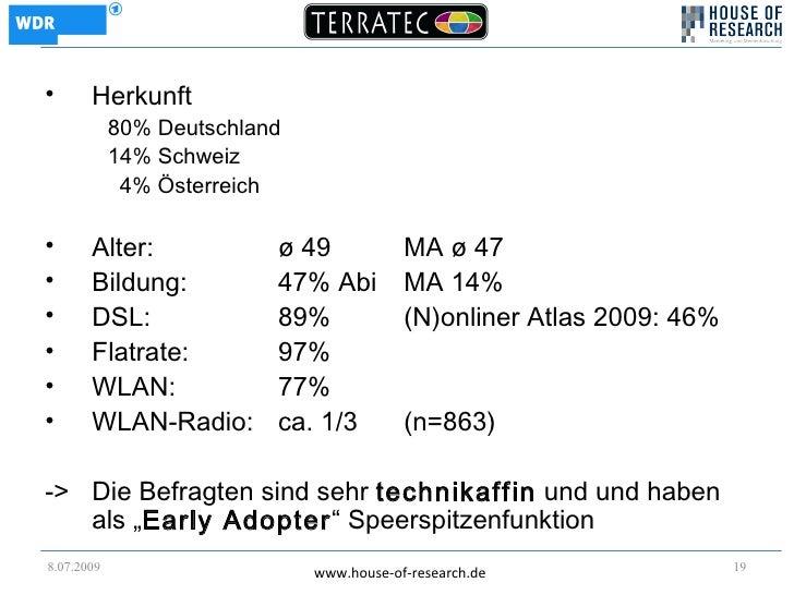 •      Herkunft             80% Deutschland             14% Schweiz              4% Österreich  •      Alter:             ...