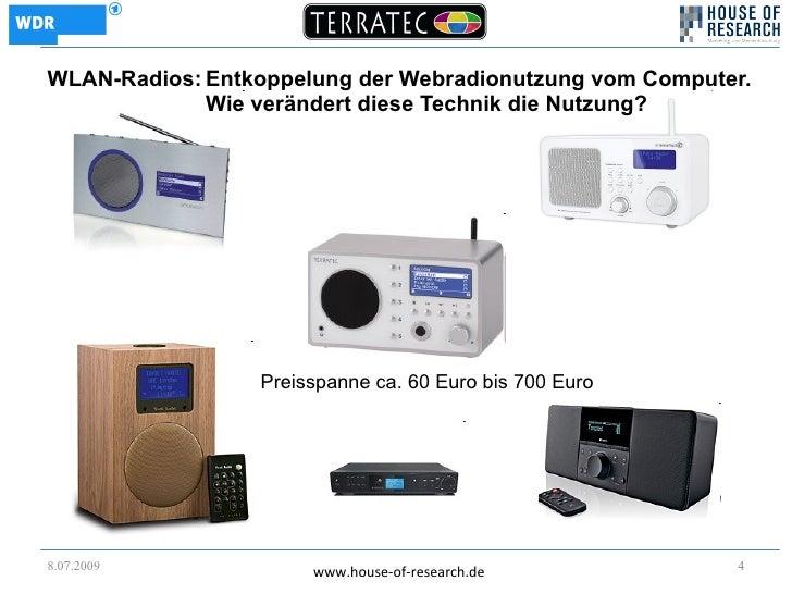 WLAN-Radios: Entkoppelung der Webradionutzung vom Computer.              Wie verändert diese Technik die Nutzung?         ...