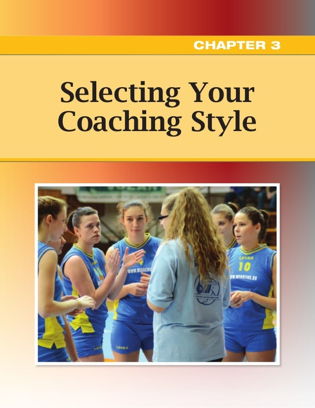 Selecting Your Coaching Style CHAPTER 3