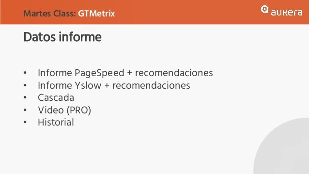 Datos informe • Informe PageSpeed + recomendaciones • Informe Yslow + recomendaciones • Cascada • Video (PRO) • Historial ...
