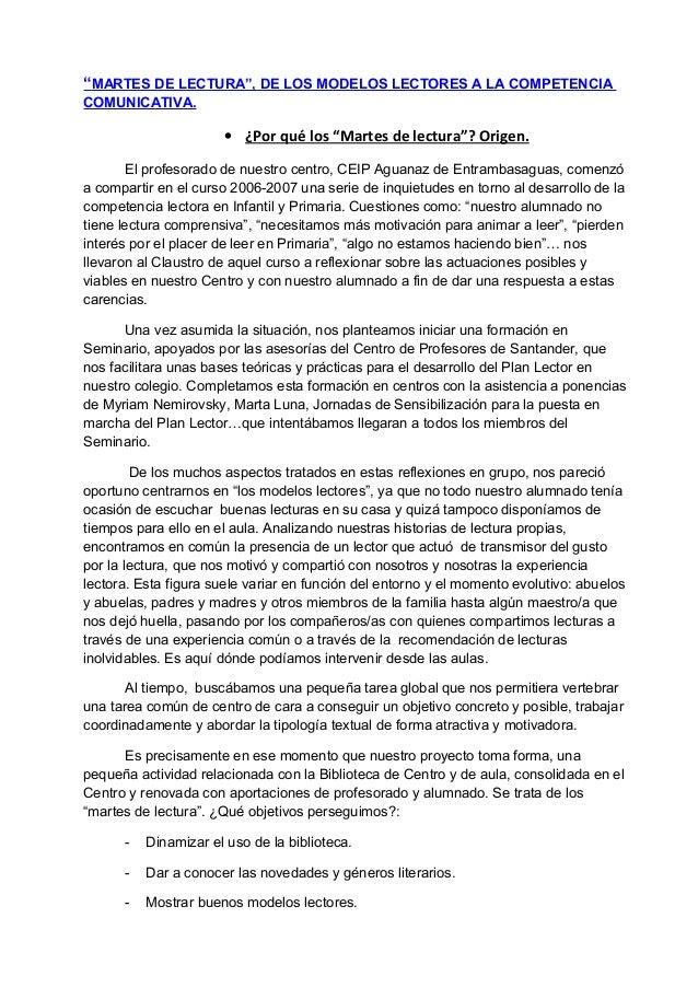 """""""MARTES DE LECTURA"""", DE LOS MODELOS LECTORES A LA COMPETENCIACOMUNICATIVA.                      • ¿Por qué los """"Martes de ..."""