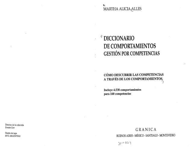 """in;  MARTHA ALICIA QALLES  """" DICCIONARIO  DE COMPORTAMIENTOS GESTIONPOR COMPETENCIAS  COMO DES CUBRIR LAS COMPETENCIAS  A ..."""