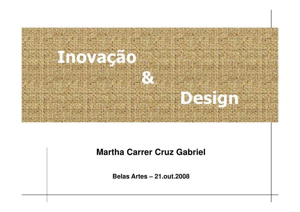 Inovação                &                            Design                                g     Martha Carrer Cruz Gabrie...