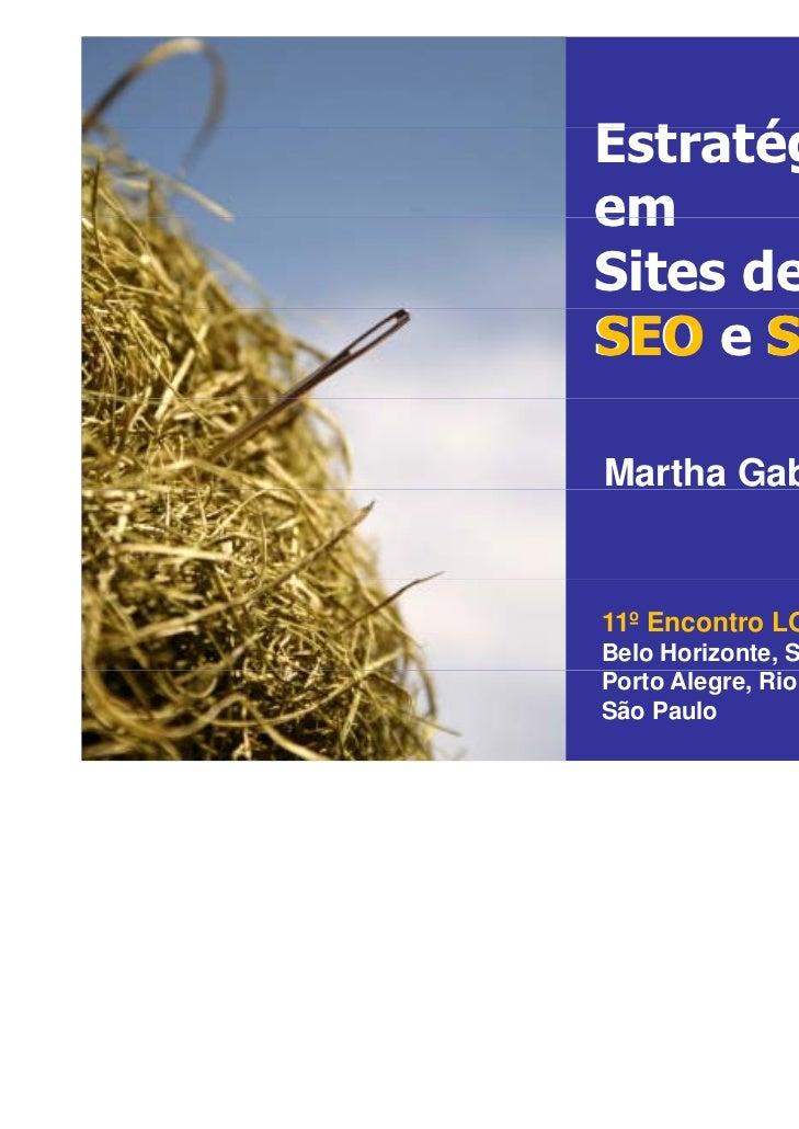 Estratégias                 E t té i                 em                 Sites de Busca:                 SEO e SEM         ...