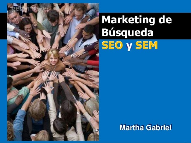 SEM SEO Martha Gabriel Martha GabrielMartha Gabriel Marketing de Búsqueda SEO e SEMSEO y SEM