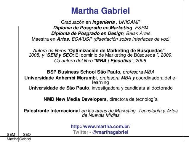 Marketing de Busqueda: SEM e SEO, by Martha Gabriel Slide 2