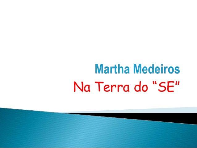 """Na Terra do """"SE"""""""
