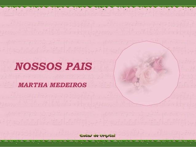 NOSSOS PAIS MARTHA MEDEIROS